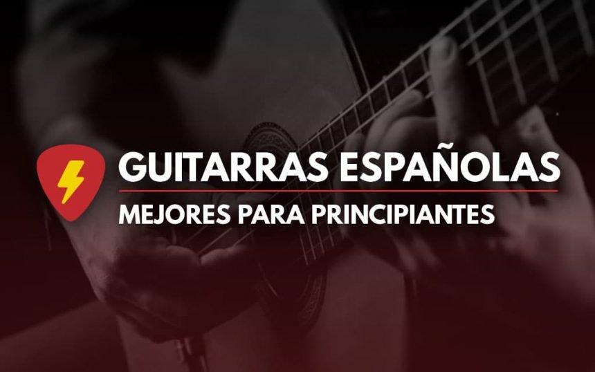 mejores guitarras españolas para principiantes
